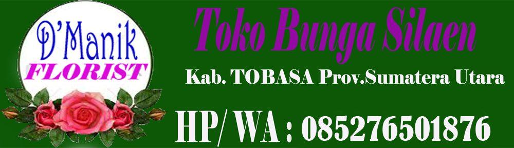 Toko Bunga Silaen Kab.Tobasa Sumut 085276501876